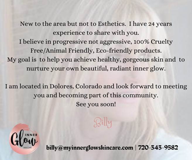 New to the area but not to Esthetics. I have 24 years experience to share with you. I believe in progressive not aggressive, 100% Cruelty Free_Animal Friendly, Eco-friendly products. My goal is to help you achi (1).png